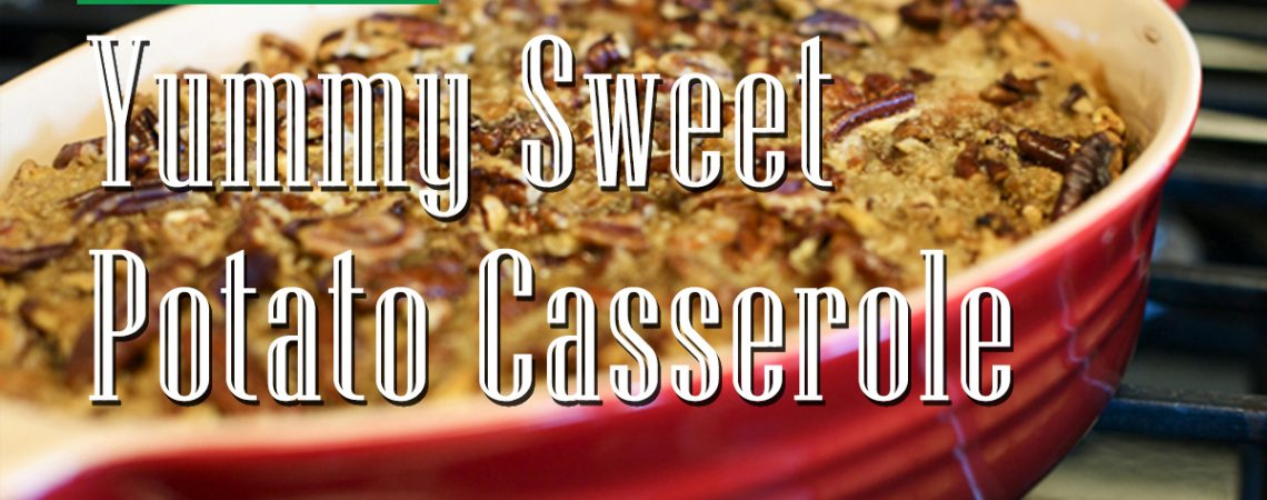 Yummy Sweet Potato Casserole  Yummy Sweet Potato Casserole City Farmers Market Online Recipes International Supermarket Georgia Near Me    Yummy Sweet Potato Casserole 1140x450