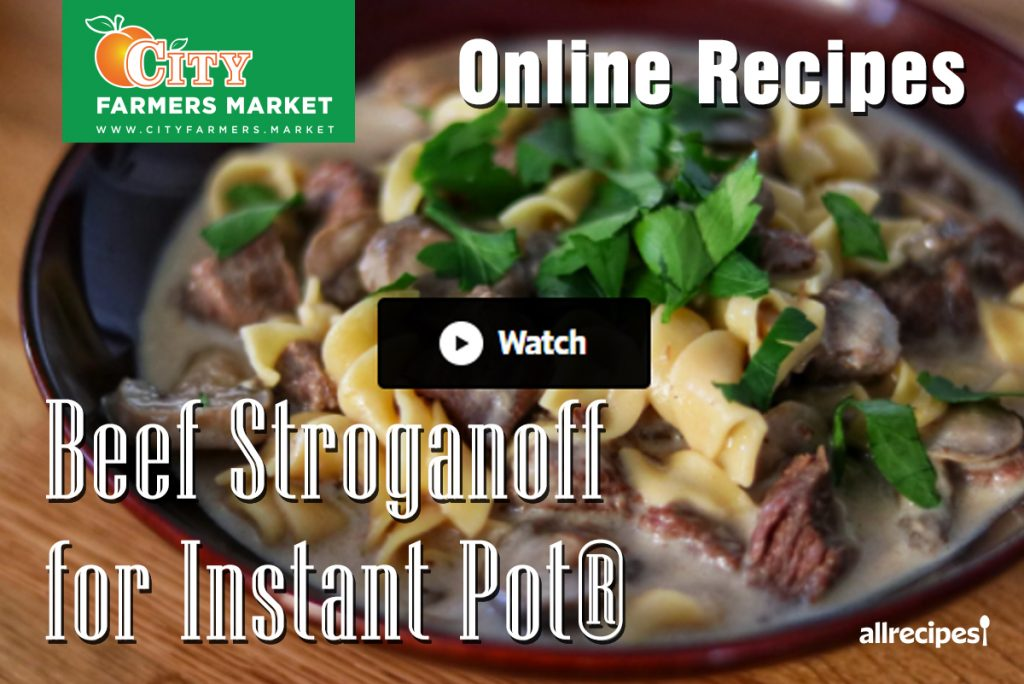 Recipes City Farmers Market Online Recipe International Supermarket Beef Stroganoff for Instant Pot Cover 1024x684