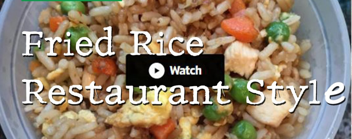 Fried Rice Restaurant Style  Fried Rice Restaurant Style City Farmers Market Online Recipe International Supermarket Fried Rice Restaurant Style Cover 1140x450