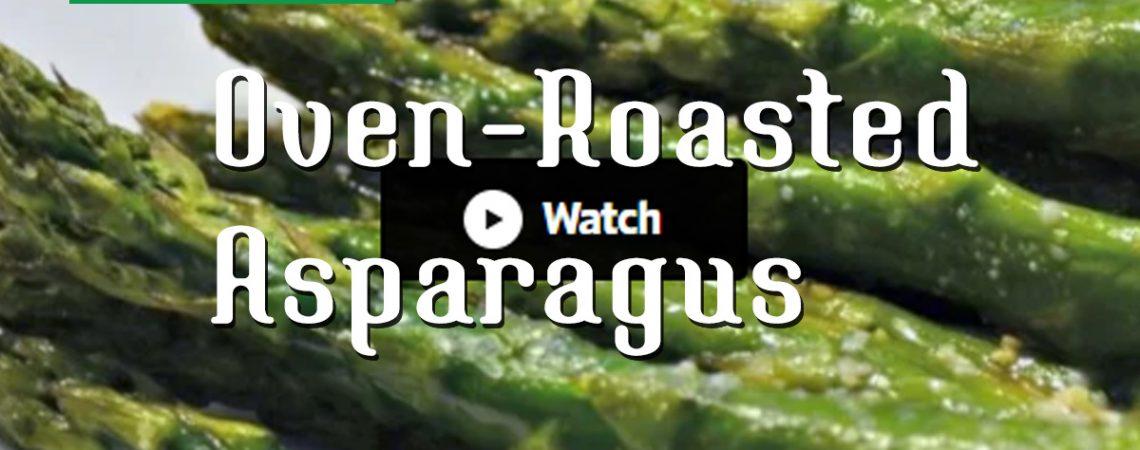 Oven-Roasted Asparagus  Oven-Roasted Asparagus City Farmers Market Online Recipe International Supermarket Oven Roasted Asparagus Cover 1140x450
